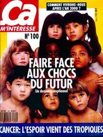 Ca M'intéresse N°100 : Faire Face Aux Chocs Du Futur De Collectif (1989) - Livres, BD, Revues