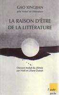 La Raison D'être De La Littérature De Gao Xingjian (2000) - Livres, BD, Revues