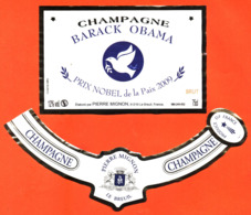 étiquette + Collerette De Champagne Brut Barack Obama Prix Nobel De La Paix 2009 Pierre Mignon à Le Breuil -75 Cl - Politica (vecchia E Nuova)