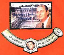 étiquette + Collerette De Champagne Brut Jacques Chirac Président 1995 Pierre Mignon à Le Breuil -75 Cl - Politica (vecchia E Nuova)