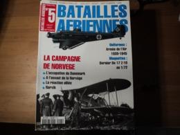 Magazine BATAILLES AERIENNES N° 05 – Juillet – Août – Septembre – 1998  Revue Trimestrielle. - Aviation