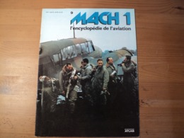 Fascicule MACH 1 L'encyclopédie De L'aviation N° 9 éditions Atlas 1979 - Aviation