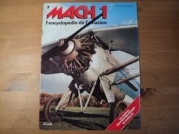 Fascicule MACH 1 L'encyclopédie De L'aviation N° 3 éditions Atlas 1979 - Aviation