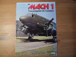 Fascicule MACH 1 L'encyclopédie De L'aviation N° 28 éditions Atlas 1979 - Aviation