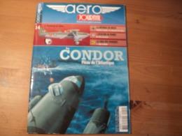 Revue AERO JOURNAL N° 14 «  Le CONDOR Fléau De L'Atlantique » 2010  Février - Mars. Aéro Journal Histoire De La Guerre A - Aviation