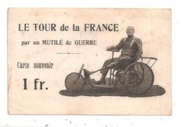 Le Tour De La  France-par Un Mutilé De Guerre -(D.2798) - Cycling