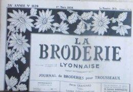 LA BRODERIE LYONNAISE N° 1129 1ER MARS 1956 - Lifestyle & Mode