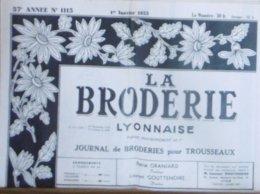 LA BRODERIE LYONNAISE N° 1115 1ER JANVIER 1955 - Moda