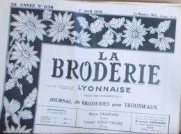 LA BRODERIE LYONNAISE N° 1130 1ER AVRIL 1956 - Mode