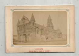PHOTOGRAPHIE ,  130 X 85 Mm, POITIERS , église NOTRE DAME LA GRANDE - Lieux