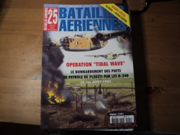 Magazine BATAILLES AERIENNES N° 25 - Juillet – Août – Septembre– 2003  Revue Trimestrielle. En Couverture : « Opération - Aviation