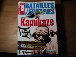 Magazine BATAILLES AERIENNES N° 19 - Janvier – Février – Mars – 2002  Revue Trimestrielle. En Couverture : « Kamikaze » - Aviation
