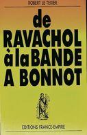 De Ravachol à La Bande à Bonnot De Robert Le Texier (1989) - Books, Magazines, Comics