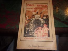 BERRY / USINES DE TORTERON HISTOIRE DE LA METALLURGIE EN BERRY PAR E. JOLANT REEDITION AVEC HT PHOTOS - Centre - Val De Loire