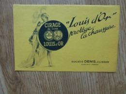 BUVARD  SOCIETE DENIS-CLISSON CIRAGE DE LUXE LOUIS D'OR - Pulizia