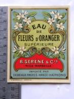 3 Etiquettes De Fleurs D'Oranger Supérieure - B.Serène & Cie - Nice Marseille - Debeaux Frères, Hanoï-Haïphong - Labels