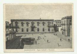 FRANCOFONTE - PIAZZA GARIBALDI E MUNICIPIO   - VIAGGIATA FG - Siracusa
