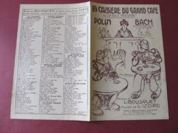 """PARTITION LA CAISSIERE DU GRAND CAFE Ou """" LA BELLE CAISSIERE """" POLIN / BACH Au 140e De LIGNE De GRENOBLE. - Music & Instruments"""
