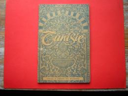 LIVRET TUNISIE NOTICE A L'USAGE DES MILITAIRES AFFECTES EN TUNISIE 3 E EDITION - Francese