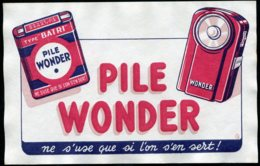 14877 FRANCE  Buvard  Pile Wonder :  Ne S'use Que Si L'on S'en Sert !    B/TB - Other Collections