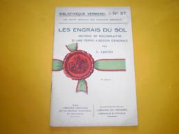 Vermorel : Agriculture, Les Engrais Du Sol; Moyens De Reconnaître Si Une Terre A Brsoin D'engrais. Cachet Ministère - Garden