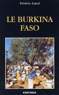 Le Burkina Faso De Frédéric Lejeal (2002) - Books, Magazines, Comics