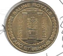 Jeton Touristique 25 Arc Et Senans 2010 - Monnaie De Paris