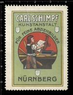 Old Poster Stamp Cinderella Reklamemarke Erinnofili Vignette Carl Schimpf Nürnberg Nuremberg Kunstanstalt. - Cinderellas