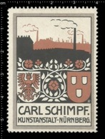 Old Poster Stamp Cinderella Reklamemarke Erinnofili Vignette Carl Schimpf Nürnberg Nuremberg Fabrik Factory Kunstanstalt - Vignetten (Erinnophilie)