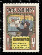Old Poster Stamp Cinderella Reklamemarke Erinnofili Vignette Carl Schimpf Nürnberg Nuremberg Kunstanstalt. - Erinnofilia