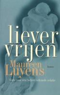 Maureen LUYENS - Liever Vrijen - Livres, BD, Revues