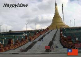 1 AK Myanmar * Die Uppatasanti-Pagode In Naypyidaw - Seit 2005 Ist Naypyidaw Die Hauptstadt Von Myanmar * - Myanmar (Birma)
