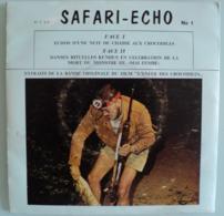 Safari Echo - Echos De Nuit D'une Chasse Aux Crocodiles - 45 T - World Music