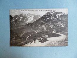 LA ROUTE DU GALIBIER  -  73  -  Et La Chaîne De La Meije  -  SAVOIE - Other Municipalities