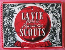 LA VIE FIERE ET JOYEUSE DES SCOUTS  - ALBUM IMAGES De Pierre JOUBERT - Scoutisme