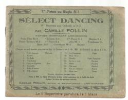 Partition Musicale Ancienne , SELECT DANCING ,Camille POLLIN , 1 Er Piston Ou Bugle Si B , Frais Fr 2.50 E - Partituren