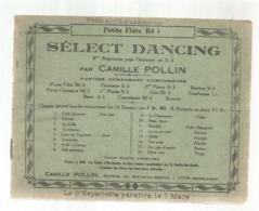 Partition Musicale Ancienne , SELECT DANCING ,Camille POLLIN , Petite Flûte Ré B , Frais Fr 2.50 E - Partituren