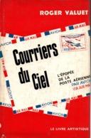 COURRIERS DU CIEL EPOPEE POSTE AERIENNE PAR AVION VIA AIR MAIL AVIATION POSTALE AEROPOSTALE - Aerei