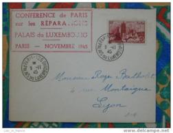 Lettre Conférence De Paris Sur Les Réparations Palais Du Luxembourg 1945 - Storia Postale