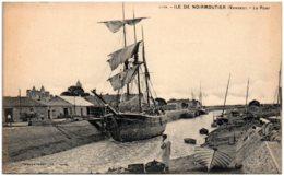 85 ILE DE NOIRMOUTIER - Le Port - Noirmoutier
