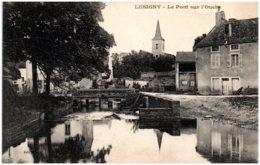 21 LUSIGNY - Le Pont Sur L'Ouche - Otros Municipios