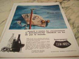 ANCIENNE PUBLICITE VIN LES  BOURGOGNES  THORIN 1966 - Alcohols