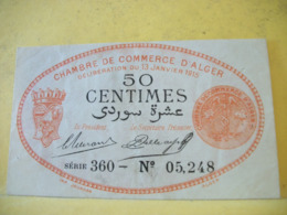 A 2433 CHAMBRE DE COMMERCE D'ALGER 50 CENTIMES 11 JANVIER 1915 N° 05,248 - Camera Di Commercio