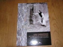 LES CARRIERES DE PIERRE DANS L' ENTITE DE ROCHEFORT Régionalisme Carrière Tailleur Technique Marbre Humain Saint Hubert - Belgio