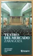 PROGRAMA TEATRO DEL MERCADO ZARAGOZA. - Programas