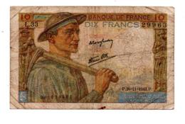 "FRANCE . 10 FRANCS . TYPE "" MINEUR "" 26-11-1942 - Réf. N°22908 - - 1871-1952 Antichi Franchi Circolanti Nel XX Secolo"