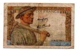 "FRANCE . 10 FRANCS . TYPE "" MINEUR "" 26-11-1942 - Réf. N°22910 - - 1871-1952 Antichi Franchi Circolanti Nel XX Secolo"