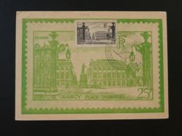 Carte Maximum Card Place Stanislas Expo Philatélique Nationale Nancy 54 Meurthe Et Moselle 1948 - 1940-49