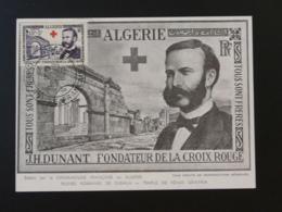 Carte Maximum Card Henri Dunant Croix Rouge Red Cross Algérie 1954 - Henry Dunant