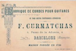 Carte Commerciale Fabrique De Cordes Pour Guitares Instruments De Musique Curmatchas  à Barcelone  (Espagne) - Cartes De Visite